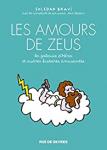 Les amours de Zeus : la jalousie d'Héra, et autres histoires amusantes