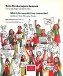 Bana Bırakacağınız Gelecek: Kız Çocukları ve İklim Krizi (Which Futur Will You Leave Me? : Girls on The Climate Crisis)