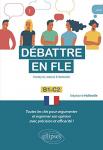 Débattre en FLE, français langue étrangère
